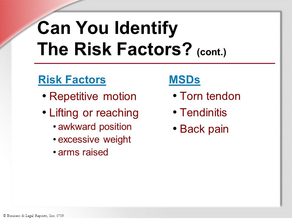 © Business & Legal Reports, Inc. 0709 Can You Identify The Risk Factors.