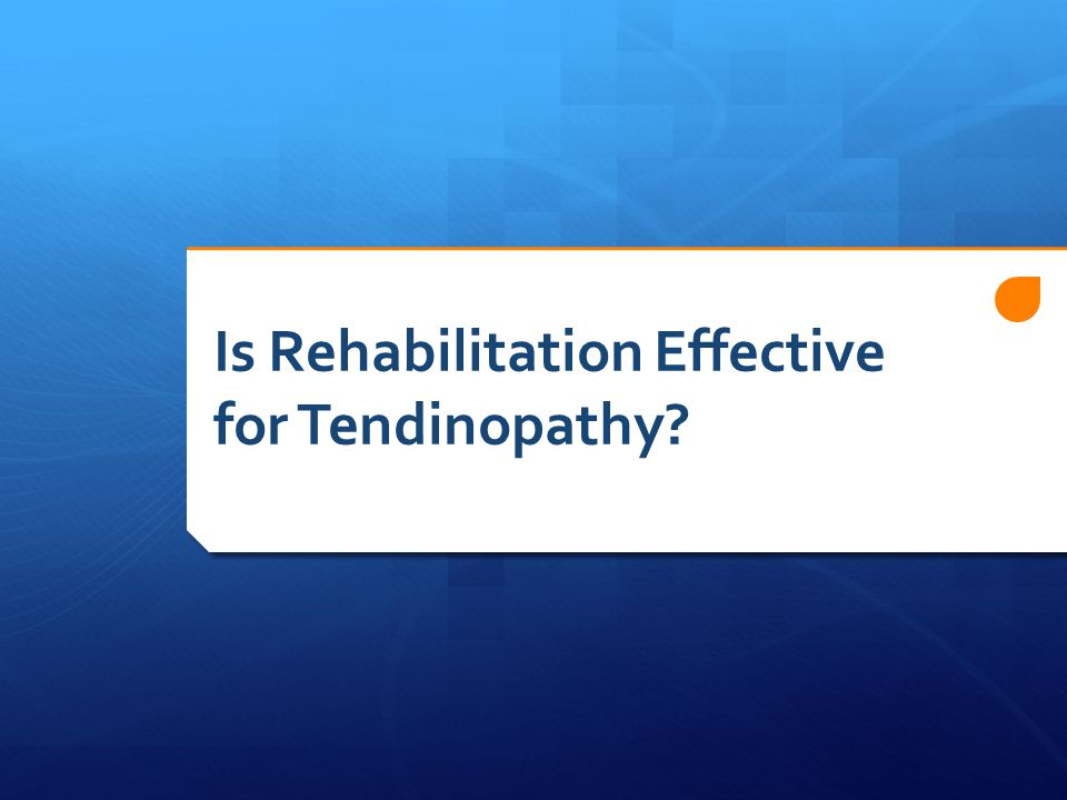 Is Rehabilitation Effective for Tendinopathy?
