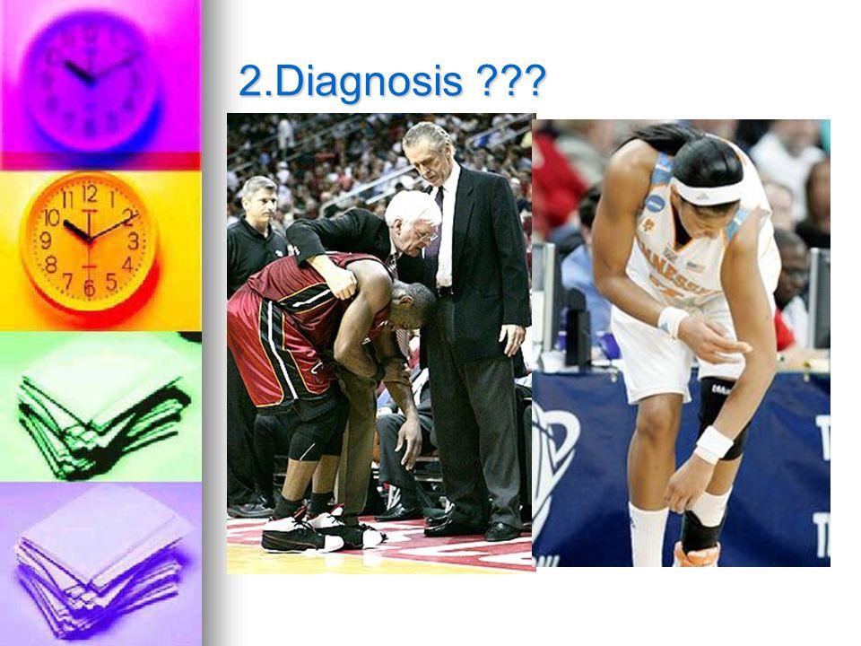 2.Diagnosis ???