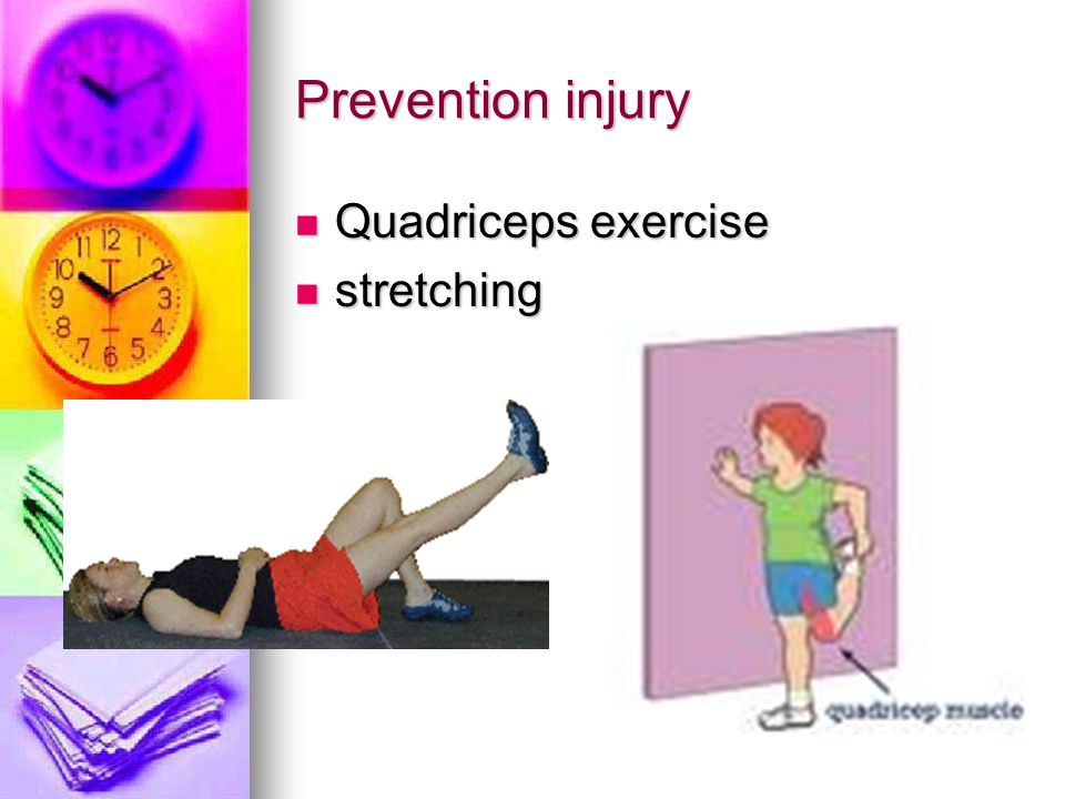 Prevention injury Quadriceps exercise Quadriceps exercise stretching stretching
