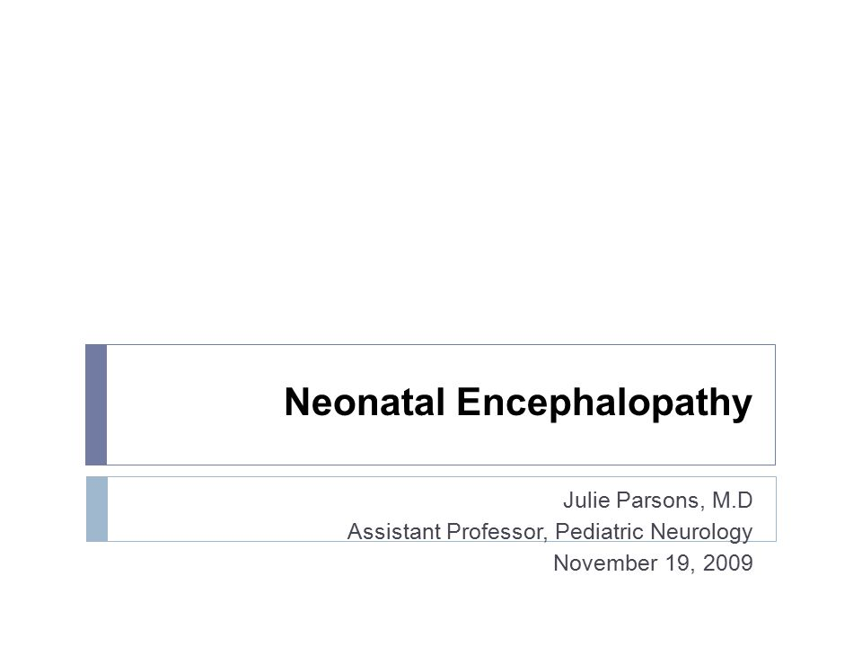 Hypoxic Ischemic Encephalopathy  Hypoxia= Lack of Oxygen  Ischemia= Lack of Perfusion  Hypoxic Ischemic Encephalopathy is caused by a combination resulting in a decreased supply of oxygen to cerebral tissue