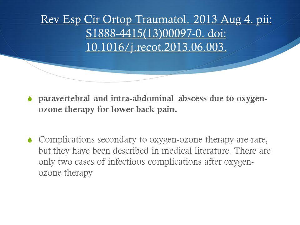 Rev Esp Cir Ortop Traumatol. 2013 Aug 4. pii: S1888-4415(13)00097-0. doi: 10.1016/j.recot.2013.06.003.  paravertebral and intra-abdominal abscess due