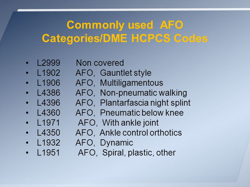Which diagnoses are covered for use of non-custom DME items (AFO s)?