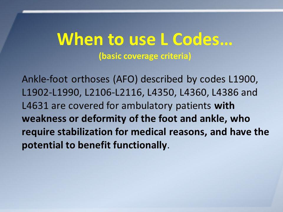 Sinus Tarsi Syndrome Initial Visit Pneumatic Walkers Suggested Code: L4360 Aircast SP Walker Ossur Equalizer Low Top Air Walker Generic Low Top Air Walker