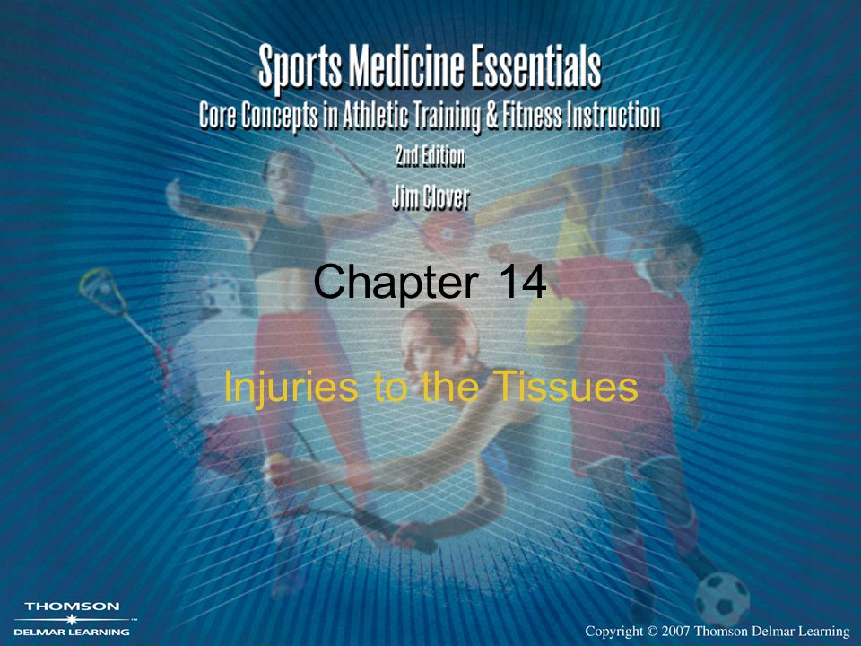 Chapter 14 Injuries to the Tissues
