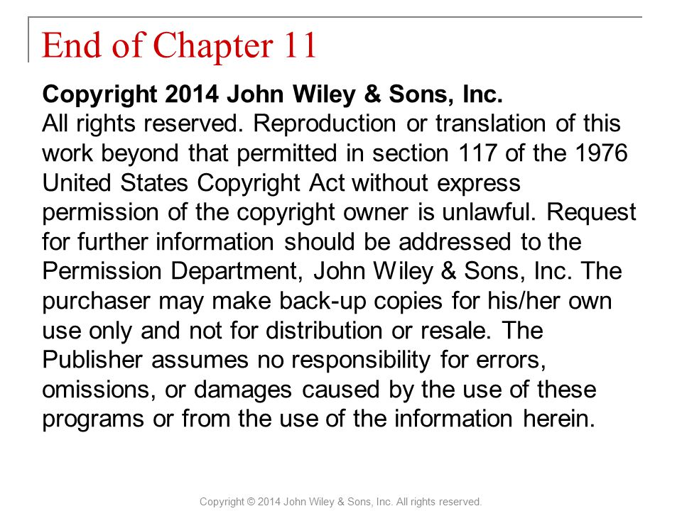 Copyright 2014 John Wiley & Sons, Inc. All rights reserved. Reproduction or translation of this work beyond that permitted in section 117 of the 1976