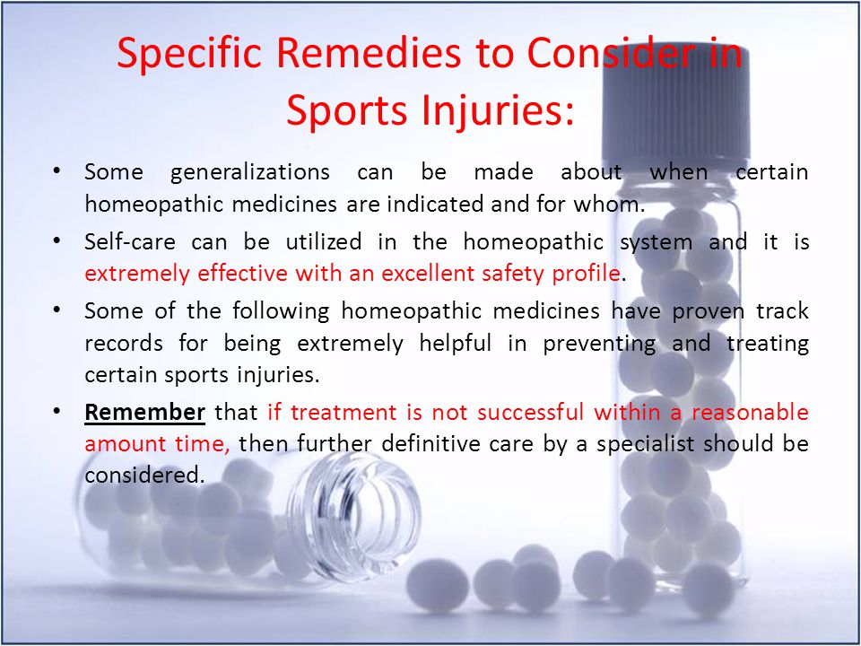 Specific Remedies to Consider in Sports Injuries: Some generalizations can be made about when certain homeopathic medicines are indicated and for whom