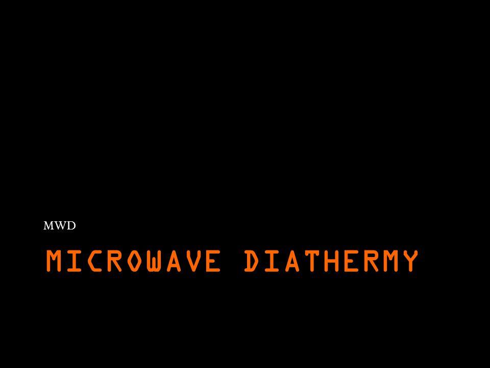 MICROWAVE DIATHERMY MWD