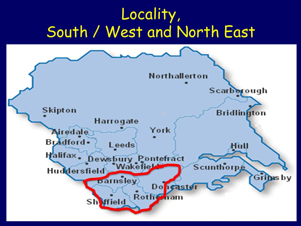 Locality, South / West and North East
