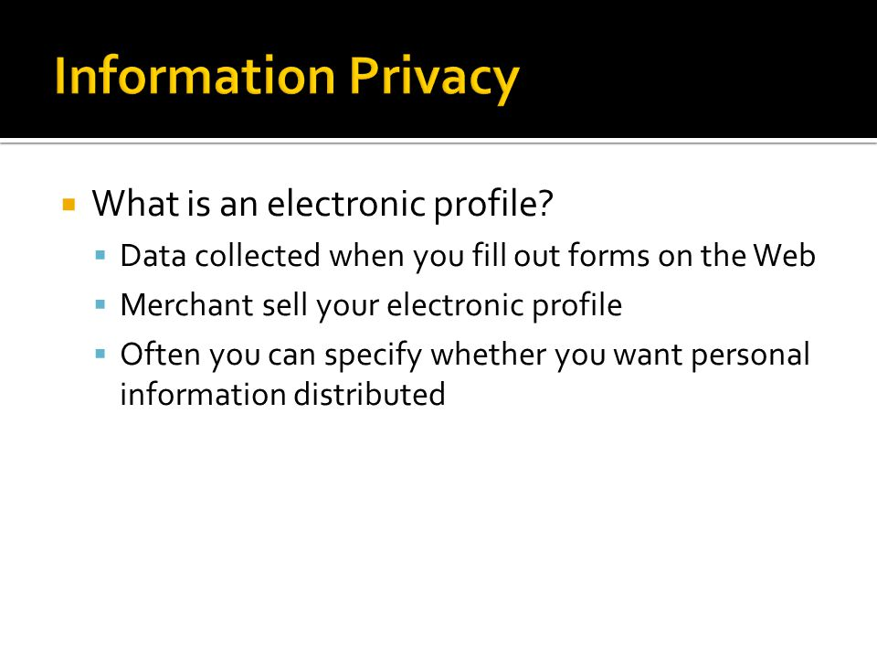  What is an electronic profile.