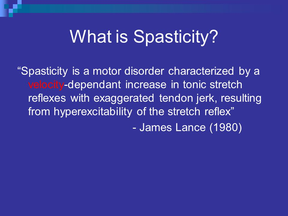 What is Spasticity.