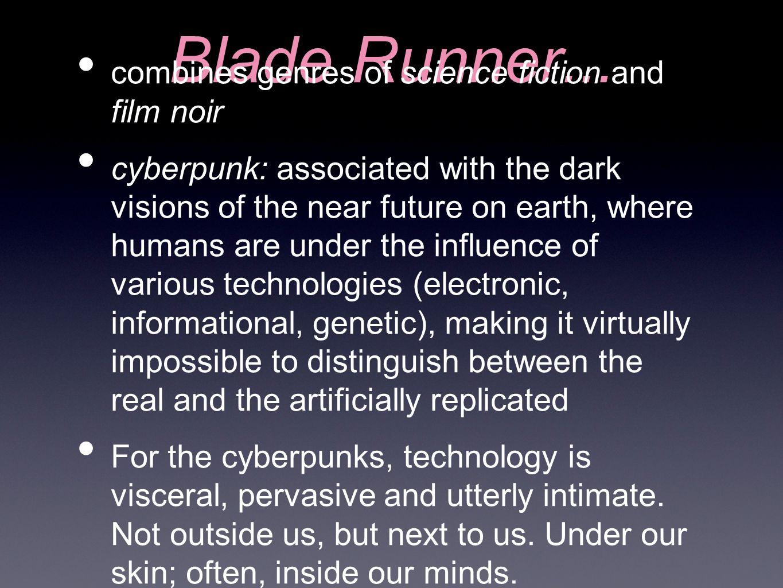 Blade Runner...