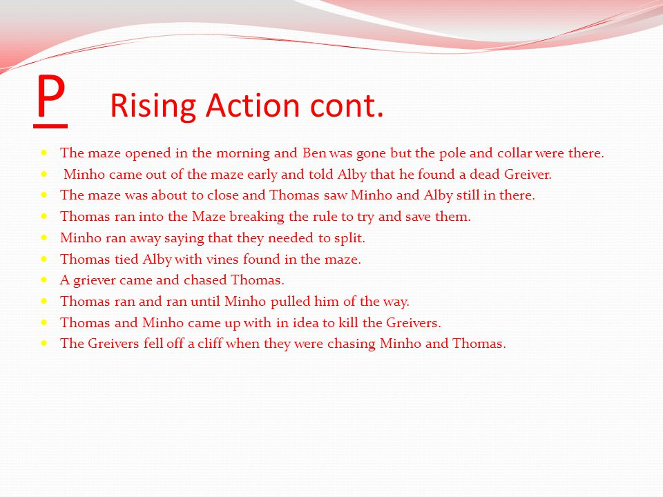 P Rising Action cont.