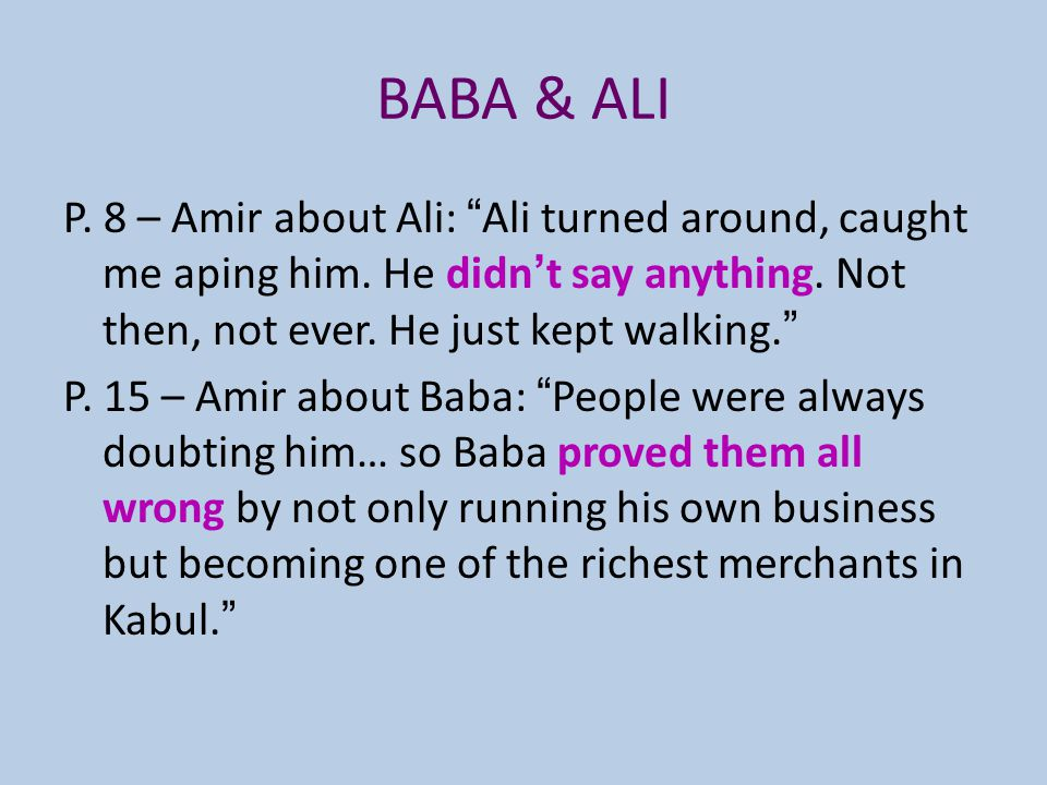 BABA & ALI P. 8 – Amir about Ali: Ali turned around, caught me aping him.