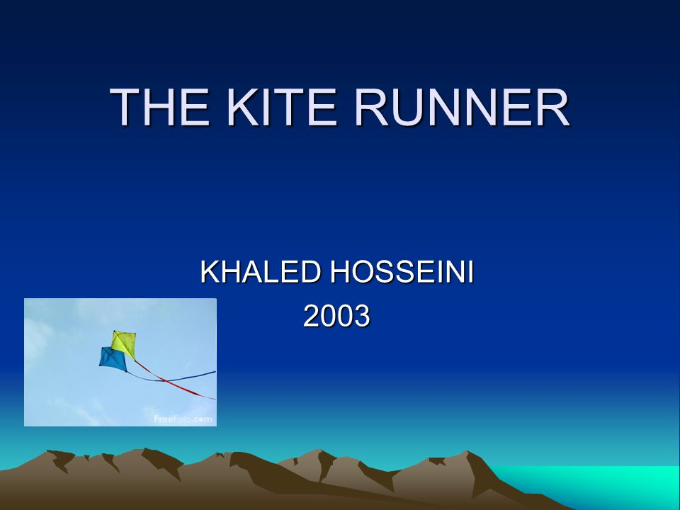 THE KITE RUNNER KHALED HOSSEINI 2003