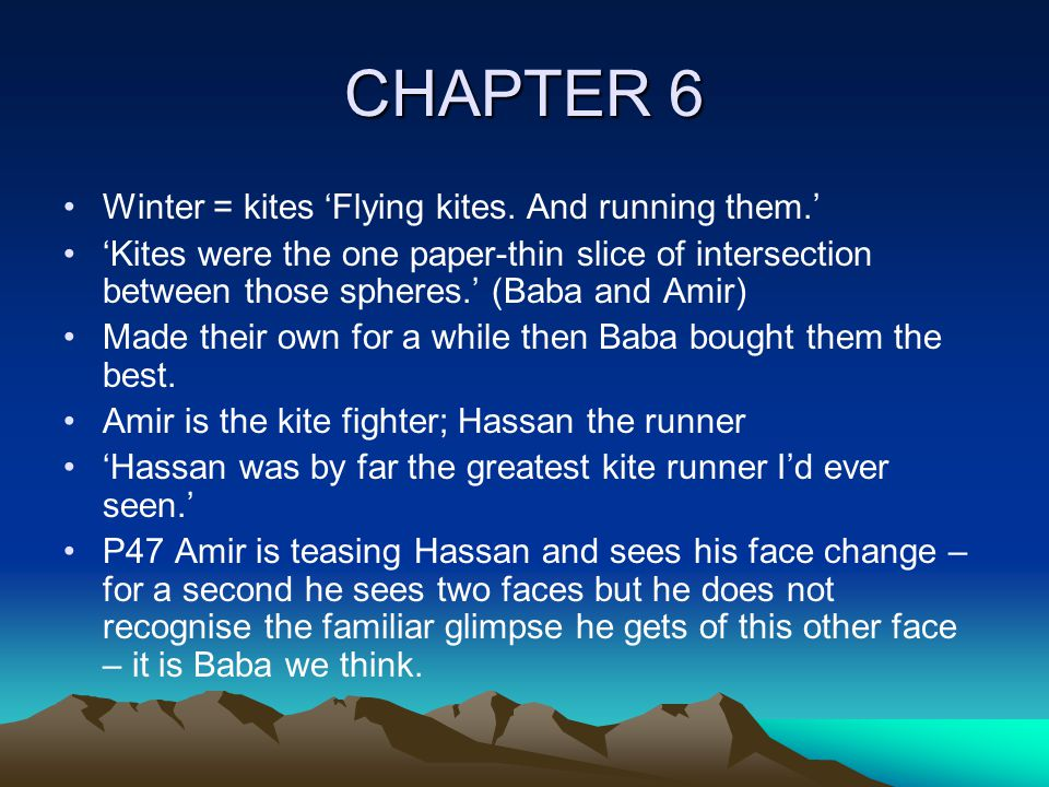 CHAPTER 6 Winter = kites 'Flying kites.