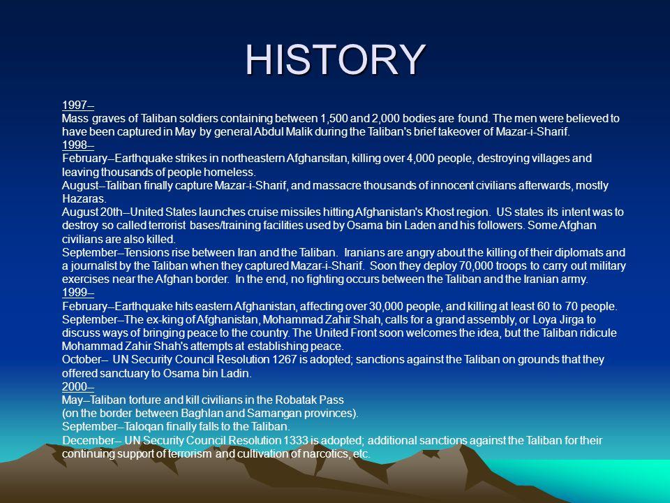 HISTORY 2001-- January--Taliban torture and kill numerous civilians (Hazaras) in Yakaolang.