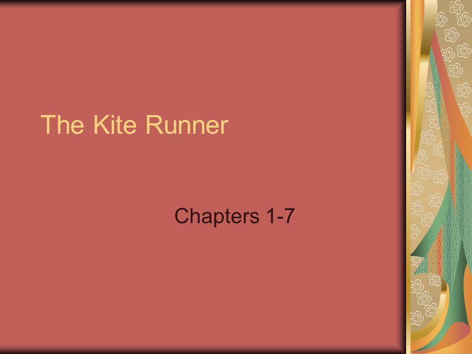 The Kite Runner Chapters 1-7