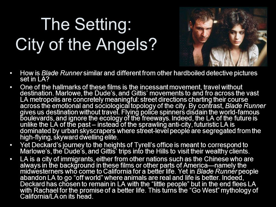The Setting: City of the Angels.