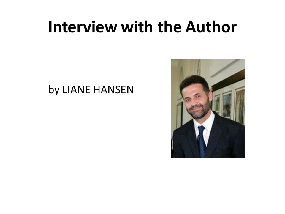 Interview with the Author by LIANE HANSEN
