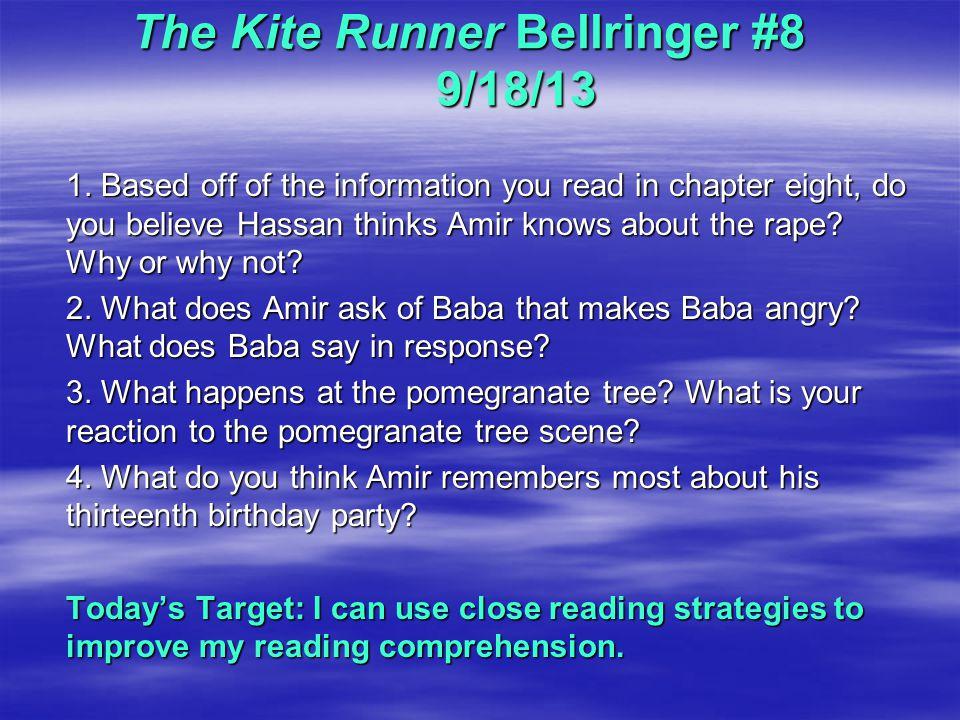 The Kite Runner Bellringer #8 9/18/13 1.