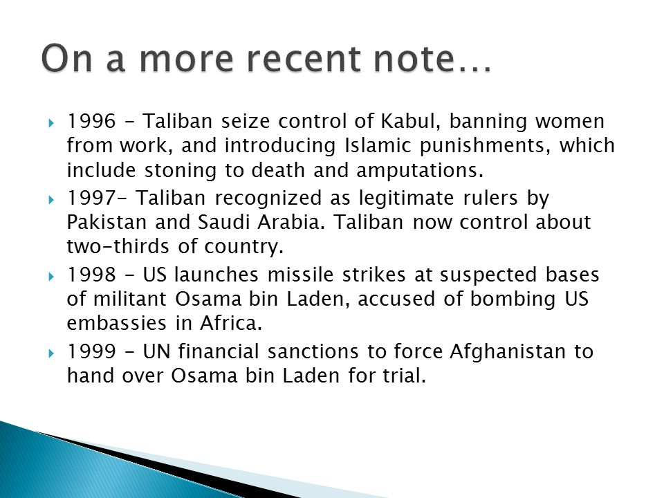  1996 - Taliban seize control of Kabul, banning women from work, and introducing Islamic punishments, which include stoning to death and amputations.