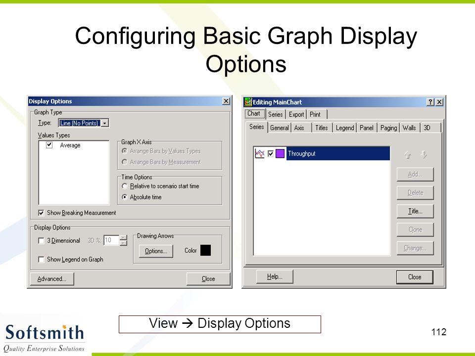 112 Configuring Basic Graph Display Options View  Display Options