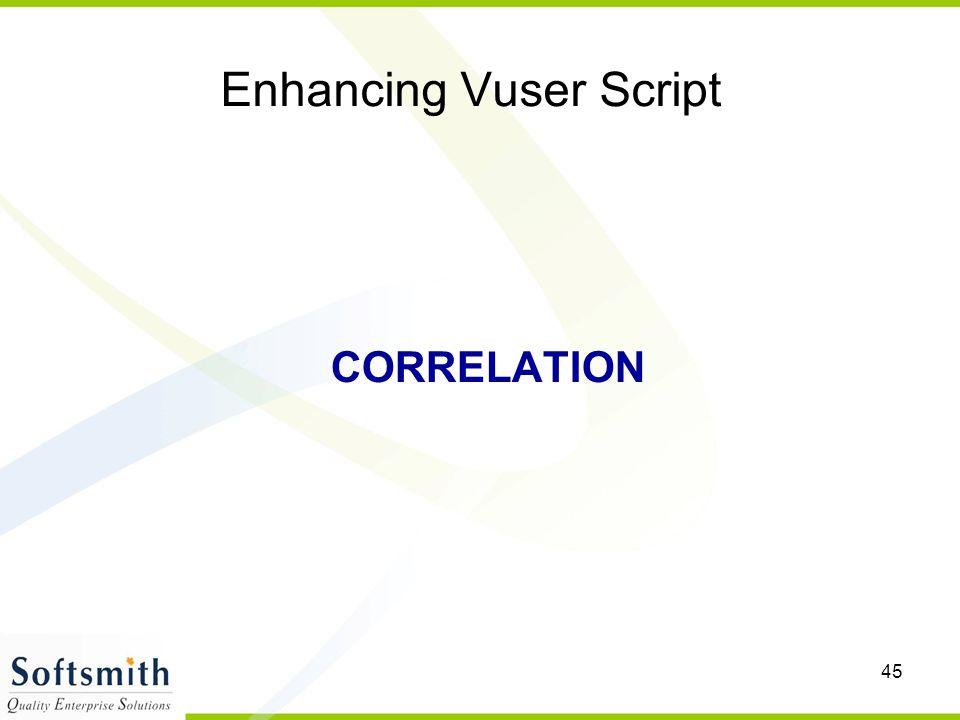45 Enhancing Vuser Script CORRELATION