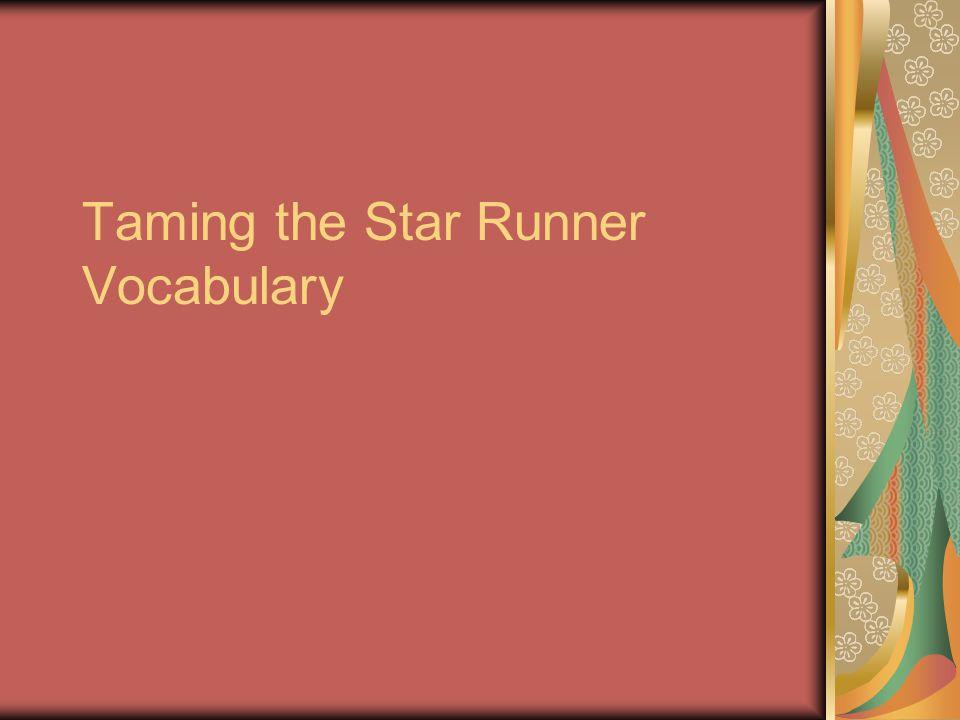 Taming the Star Runner Vocabulary