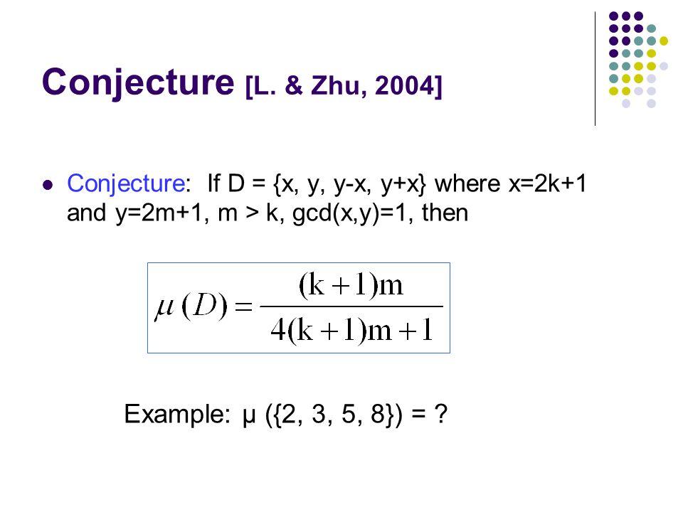 Conjecture [L.
