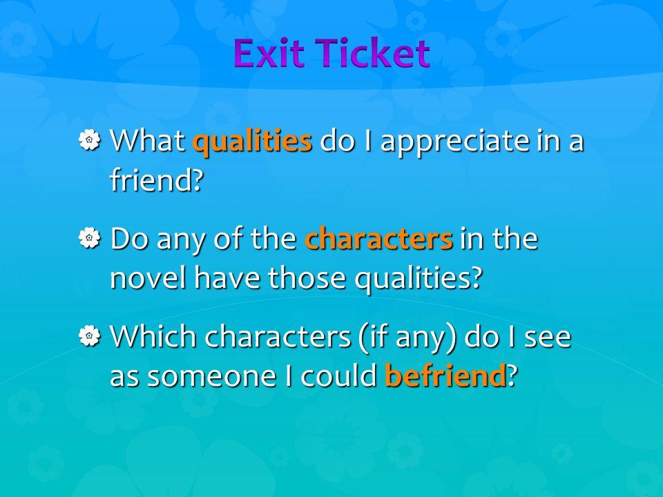  What qualities do I appreciate in a friend.