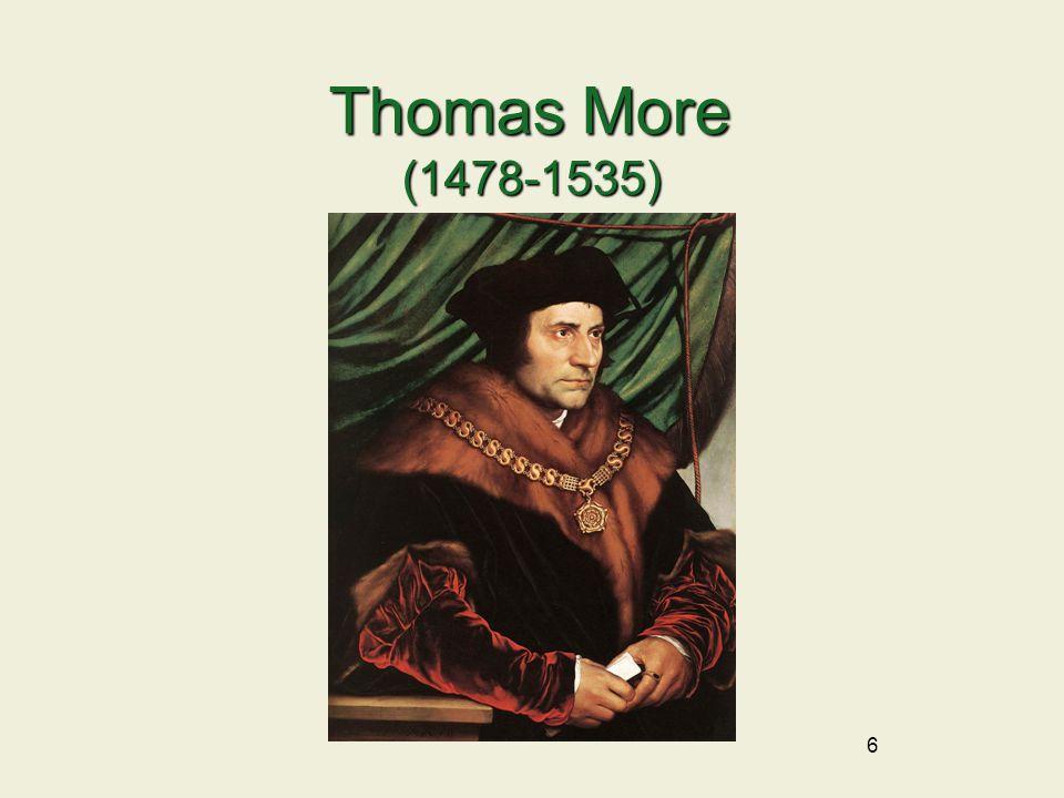 Thomas More (1478-1535) 6