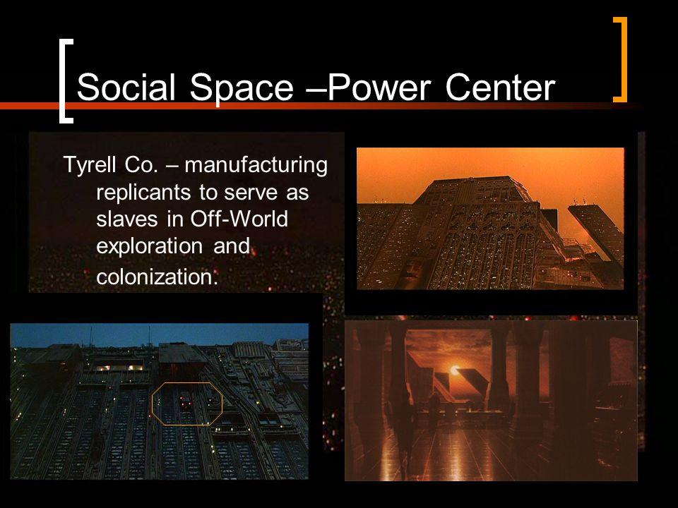 Social Space –Power Center Tyrell Co.