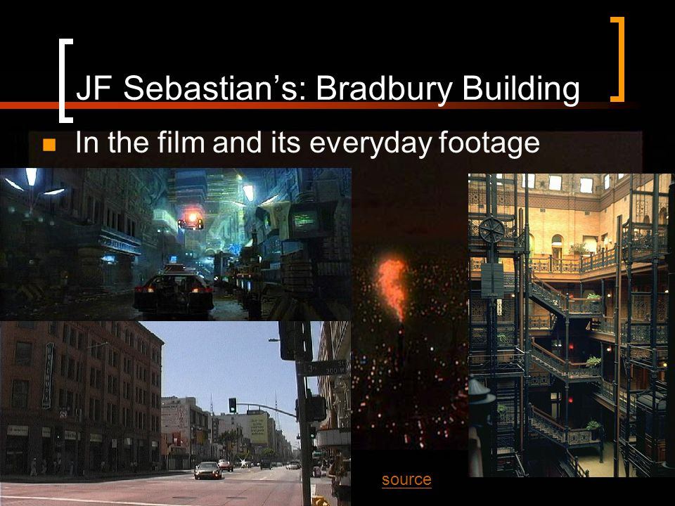 JF Sebastian's: Bradbury Building In the film and its everyday footage source