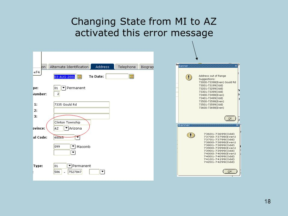 18 Changing State from MI to AZ activated this error message