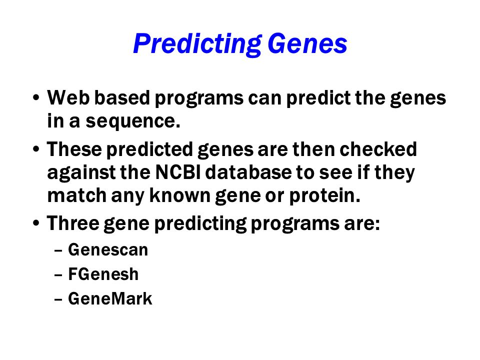 Genscan Genscan predicts three genes, the first two don't match anything substantial.