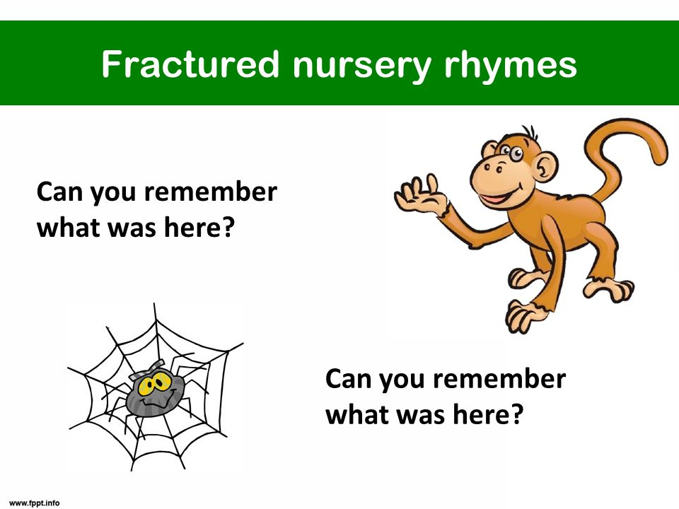 Fractured nursery rhymes Can you remember what was here