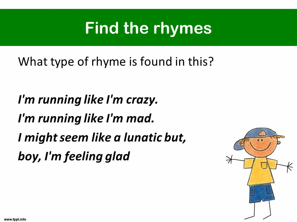 Find the rhymes What type of rhyme is found in this.