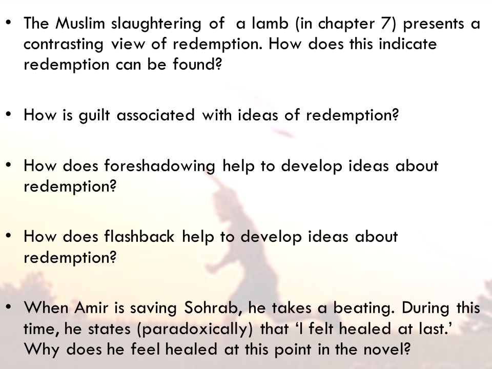 The Muslim slaughtering of a lamb (in chapter 7) presents a contrasting view of redemption.