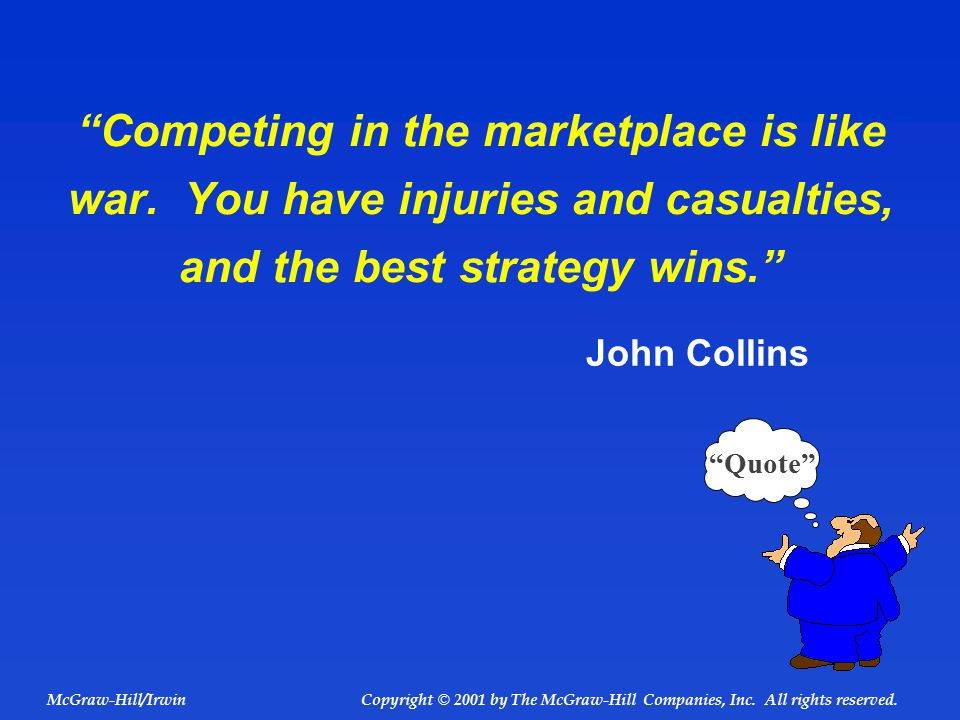 Competing in the marketplace is like war.
