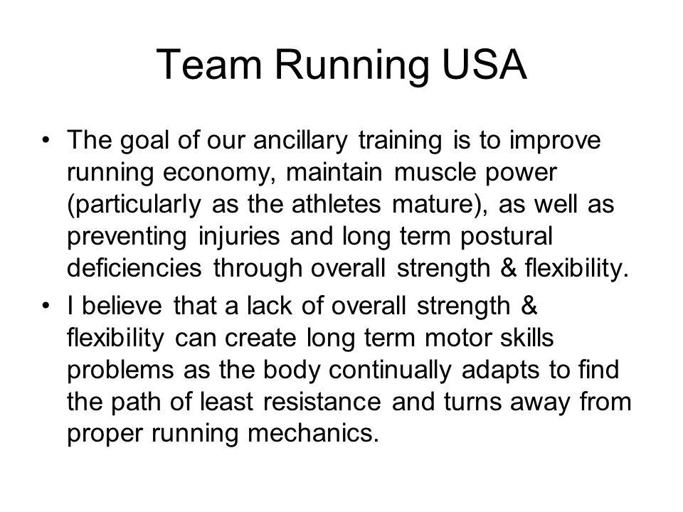 Ancillary Training 1.Strength Training 2.