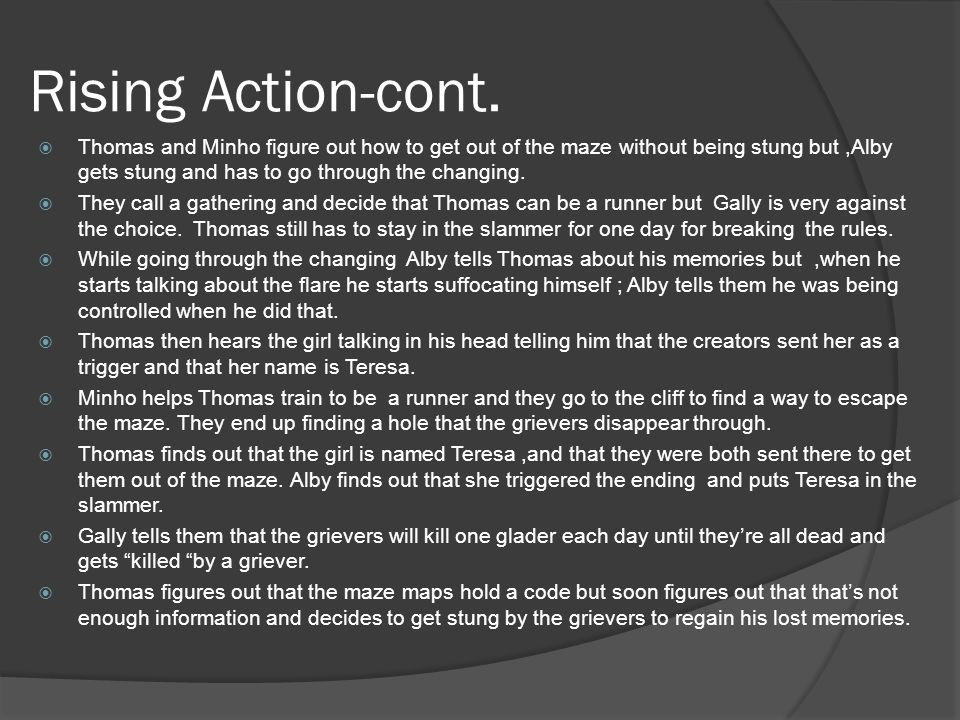 Rising Action-cont.
