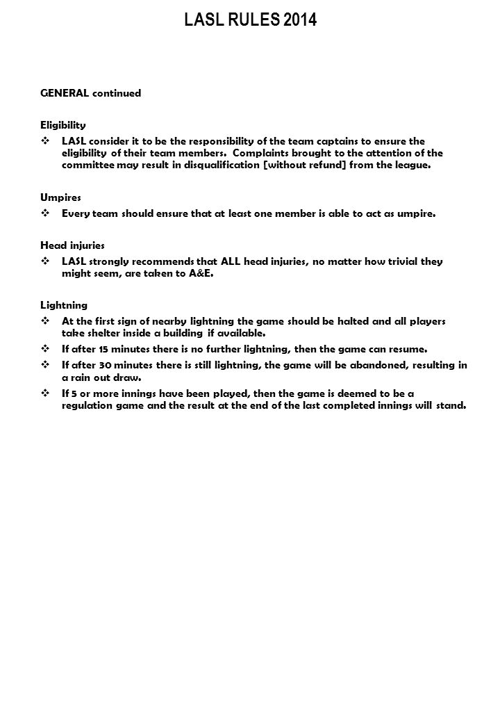LASL RULES 2014 SITUATIONS: Fair or Foul.