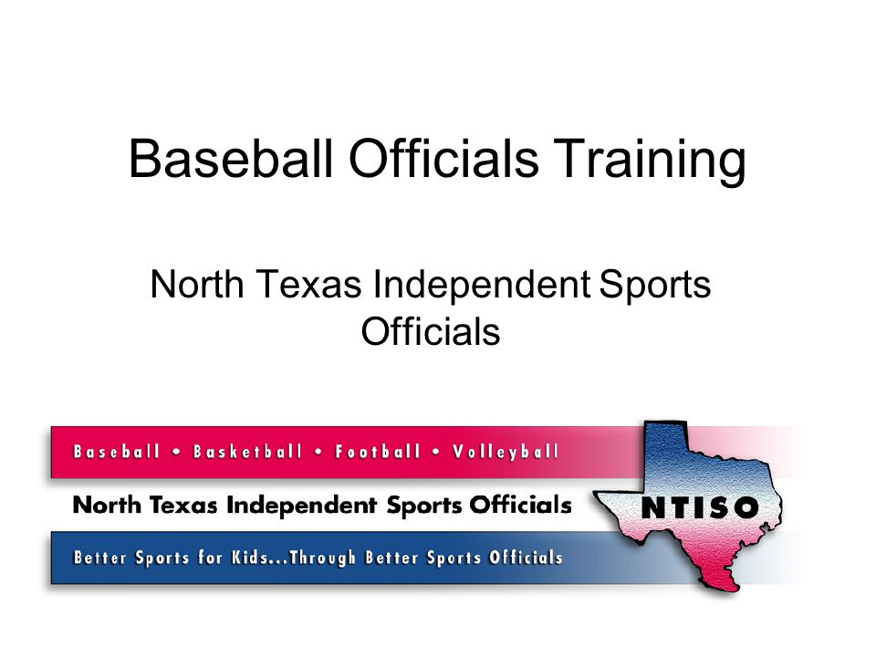 Baseball Officials Training North Texas Independent Sports Officials