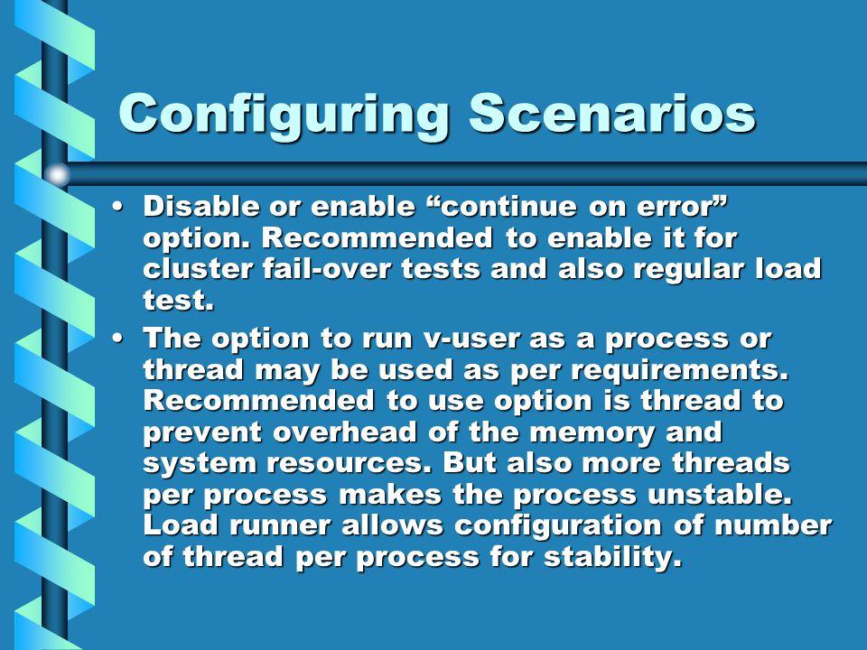 Configuring Scenarios Disable or enable continue on error option.