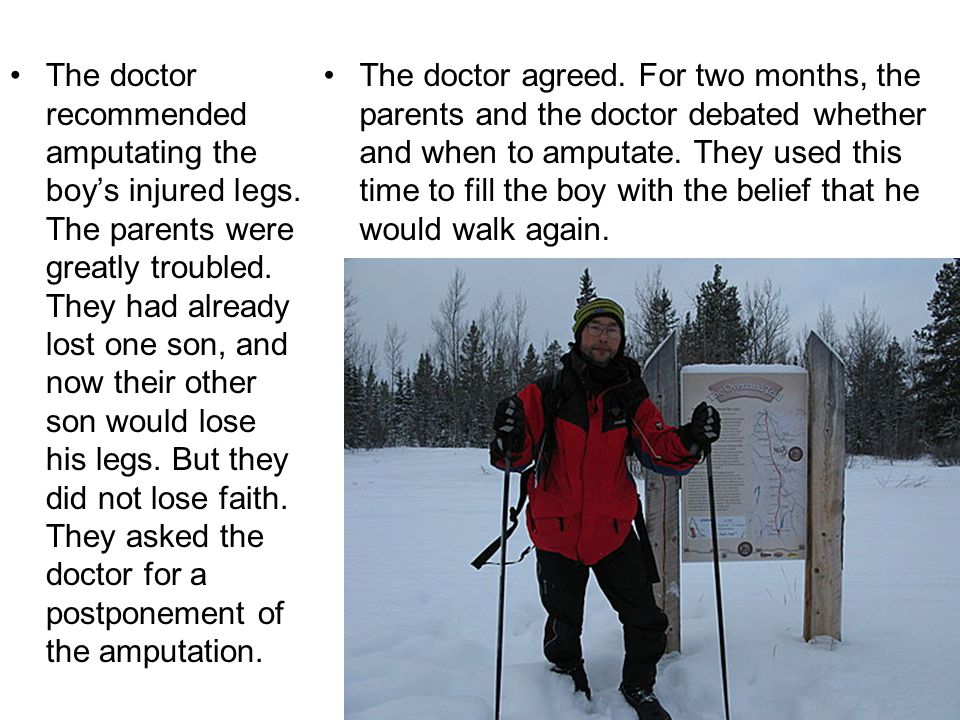 The doctor recommended amputating the boy's injured legs.