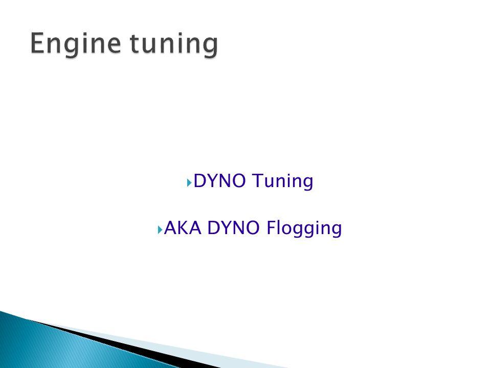  DYNO Tuning  AKA DYNO Flogging
