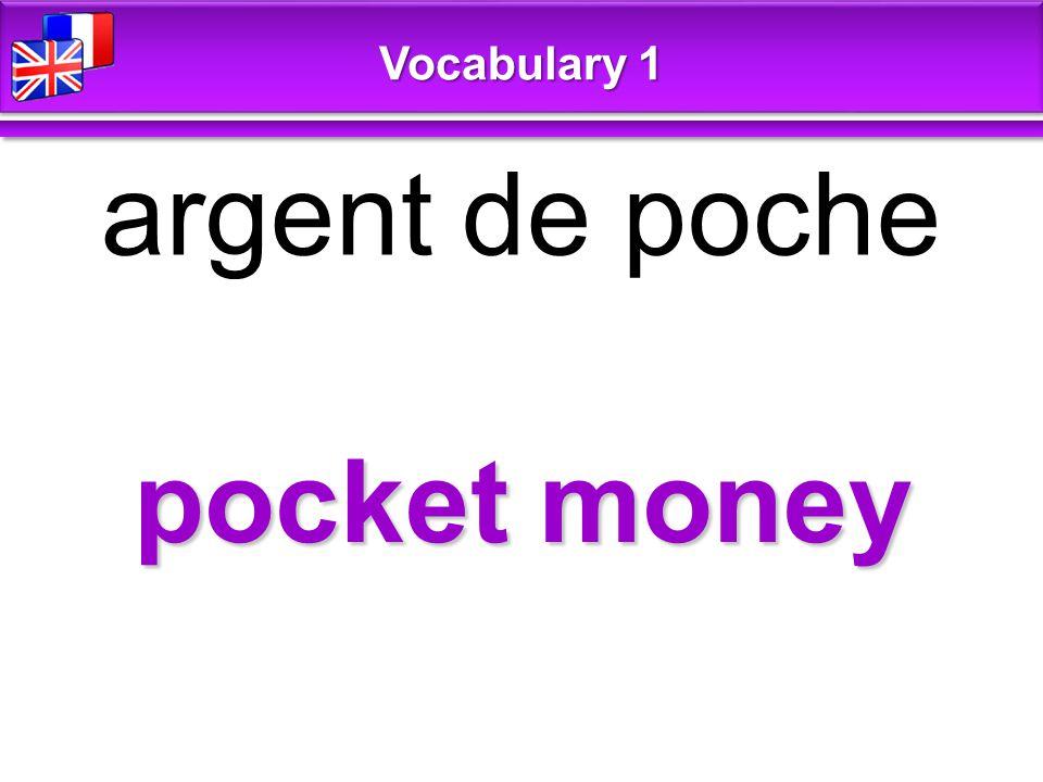 pocket money argent de poche Vocabulary 1