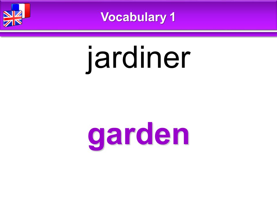 garden jardiner Vocabulary 1