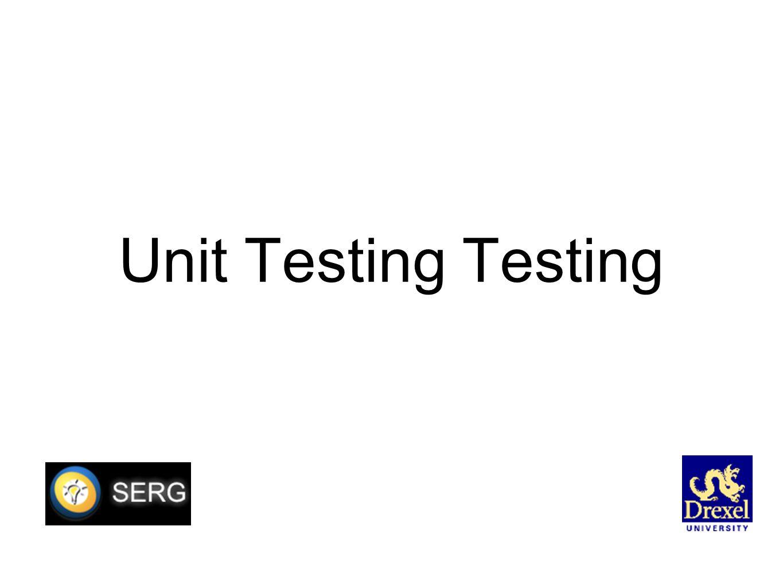 Unit Testing Testing